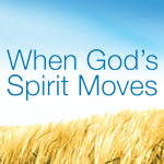 2017 Fall Wed Bible Study When God's Spirit Moves